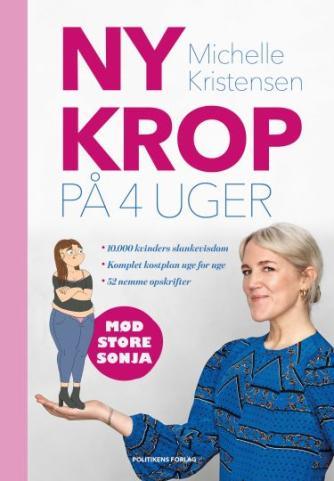 Michelle Kristensen: Ny krop på 4 uger